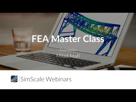 FEA Master Class: Advanced Meshing Strategies