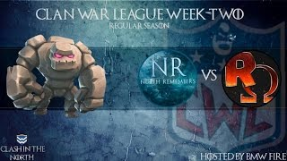 Clash of Clans   CWL Week 2 - North Remembers vs Reddit Omega