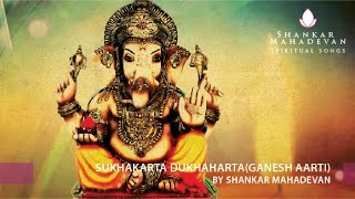 Download Hindi Video Songs - Sukhakarta Dukhaharta(Ganesh Aarti) by Shankar Mahadevan