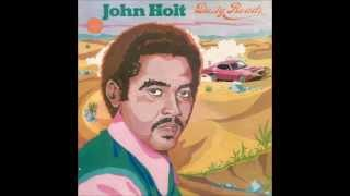 John Holt - Dusty Roads (Full Album)