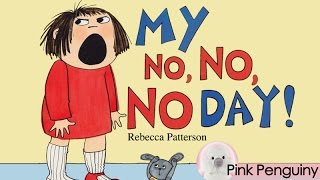 [Animated] My No No No Day by Rebecca Patterson | Read Aloud Books for Children! thumbnail