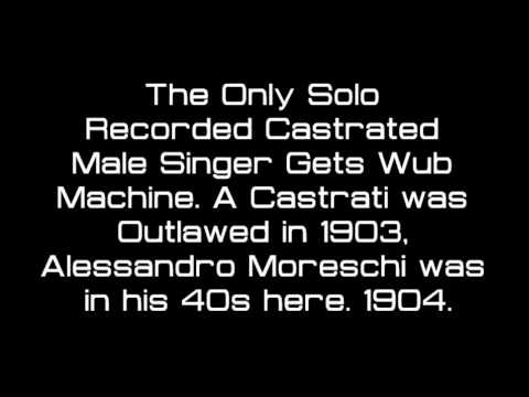 Only Recorded Castrated Singer Gets Wubstep Trap Remix. Alessandro Moreschi 1904