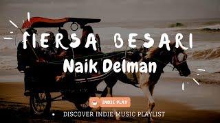 FIERSA BESARI - Ibu Sud Cover // Naik Delman [Lirik]