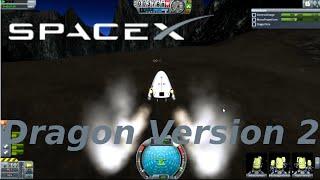 Dragon V2, SpaceX, Kerbal Space Program