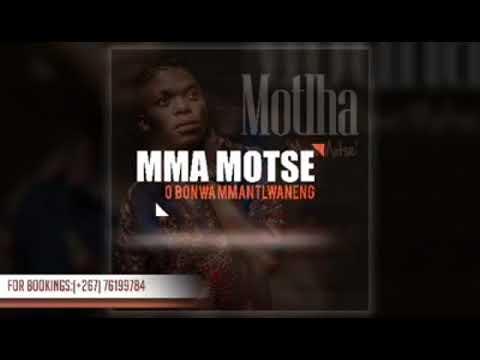 Motlha - Mma motse