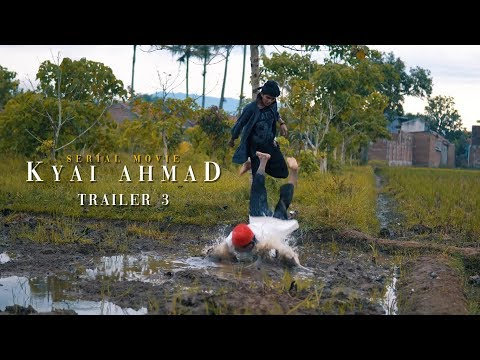 "Serial Movie ""Kyai Ahmad"" - Trailer 3"