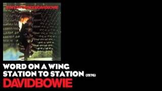 Word on a Wing - Station to Station [1976] - David Bowie