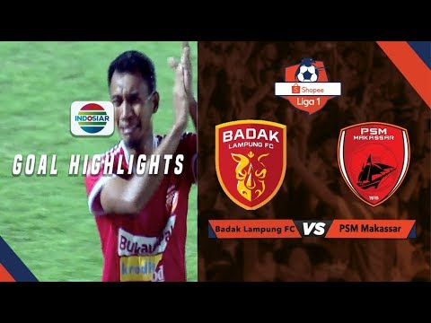 Badak Lampung FC (1) vs (1) PSM Makassar - Goals Highlights | Shopee Liga 1