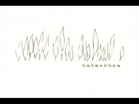 Balmorhea - Balmorhea [Full Album]