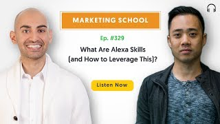 What Are Alexa Skills (and How to Leverage This)? | Ep. #329