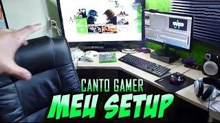 Meu Setup / CANTO GAMER - 40.000 Inscritos [Atualizado]