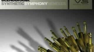 Blendbrank - Synthetic Symphony (Mohawk Remix)
