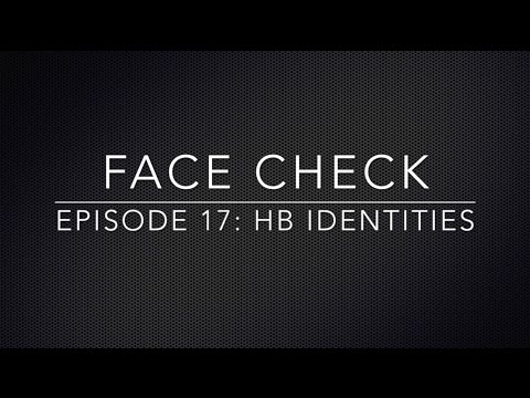 Face Check Episode 17 - HB Identities