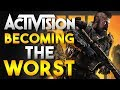 Activision: Becoming The Worst