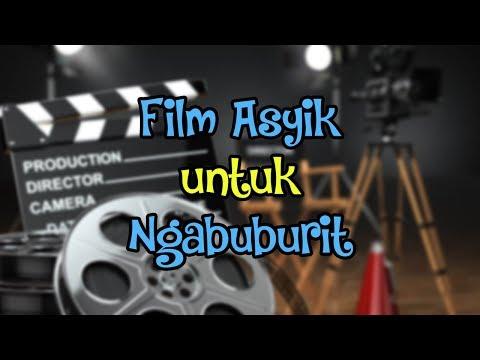 PUASA ASYIK - Deretan Film Teman Ngabuburit yang Buat Waktu Berpuasa Tak Terasa