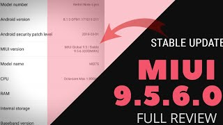 MIUI 9.5.6.0 GLOBAL STABLE UPDATE || REDMI NOTE 5 PRO | FULL REVIEW