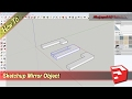 Sketchup How To Mirror Object