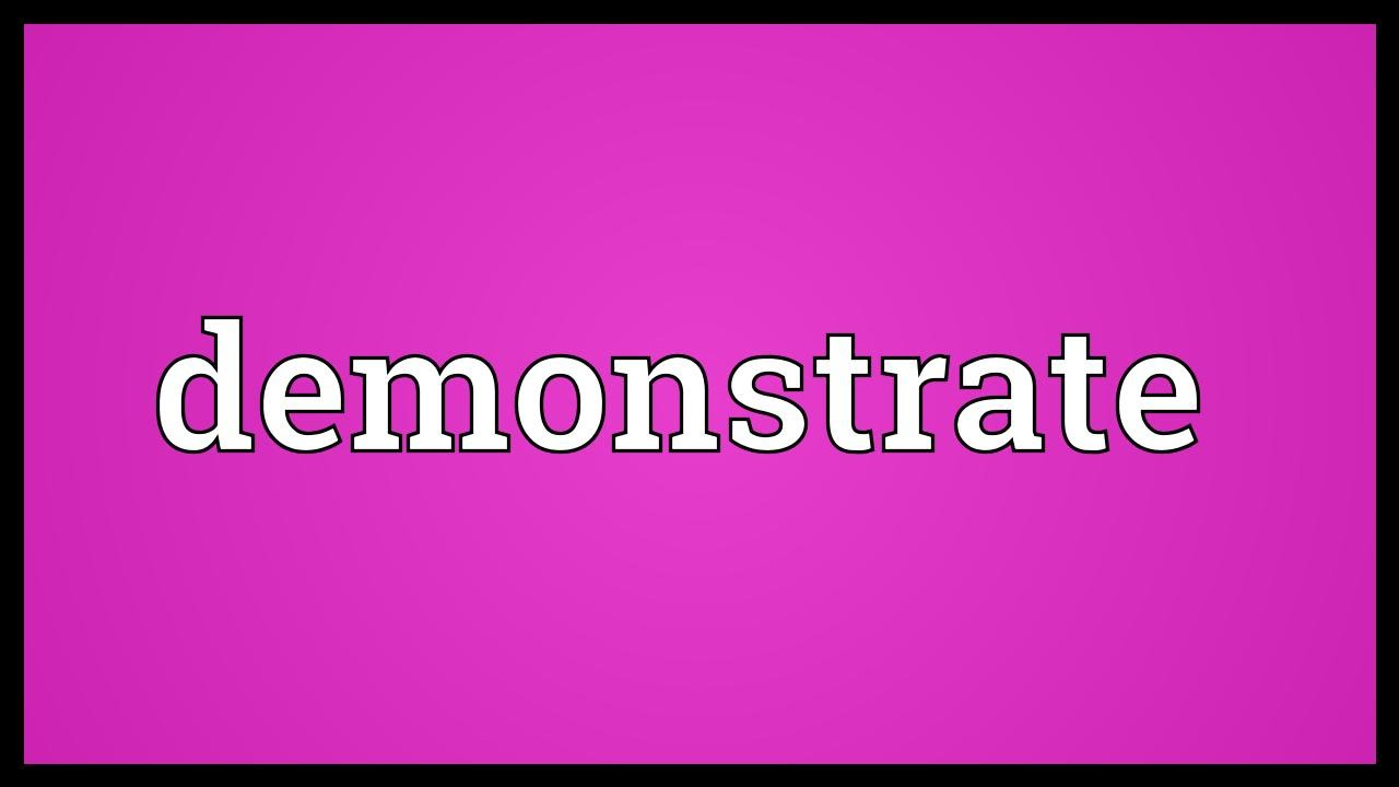Demonstrate Meaning
