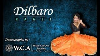 Dilbaro | Dance Choreography | RAAZI | Namita Choudhary (Cover) | WINGS CULTURAL ACADEMY