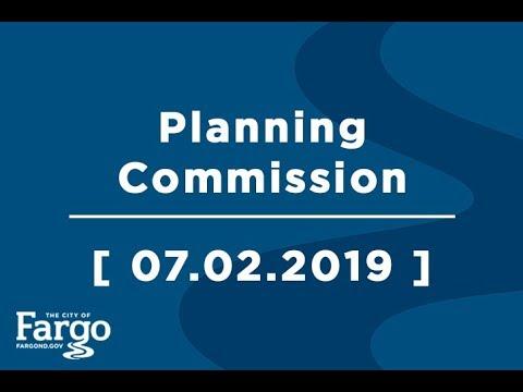 Fargo Planning Commission - 07.02.2019