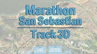 Marathon of San Sebastián - 3D track