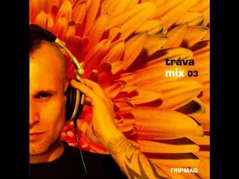 DJ Tráva Mix 03 - Tripmag