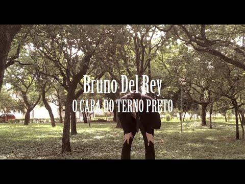BRUNO DEL REY - O CARA DO TERNO PRETO