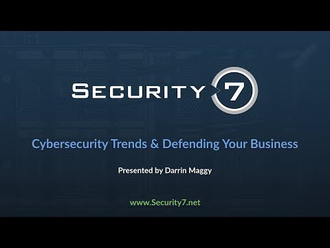 Cybersecurity Trends & Defending Your Business
