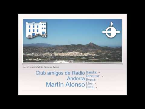 Club amigos de Radio Andorra - M.Alonso [Versión Banda]