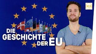 Die Geschichte der Europäischen Union I Geschichte