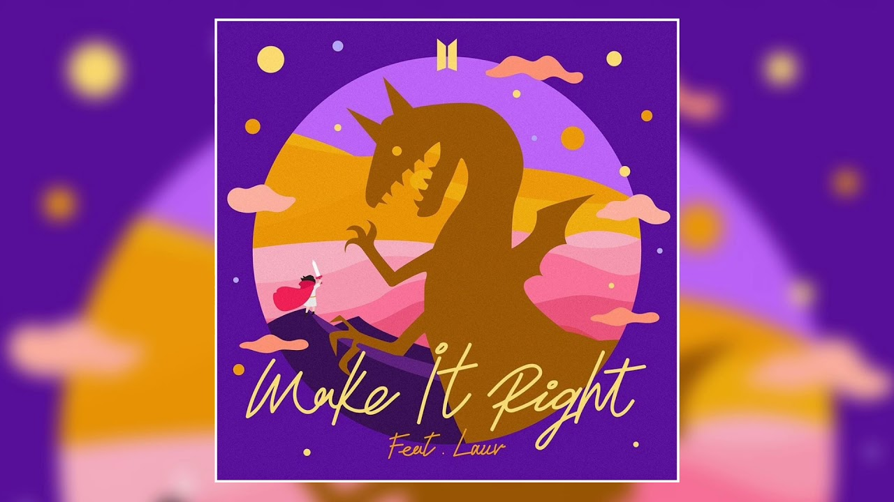 Bts Lauv Make It Right Official Audio Youtube