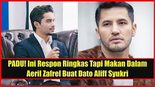 PADU! Ini Respon Ringkas Tapi Makan Dalam Aeril Zafrel Buat Dato Aliff Syukri