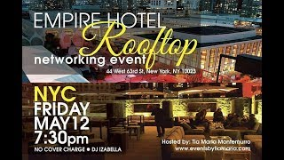 Tia Maria Presents A Networking Event at the Empire Hotel Rooftop