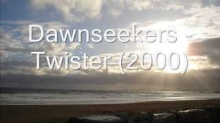 Dawnseekers - Twister (2000)
