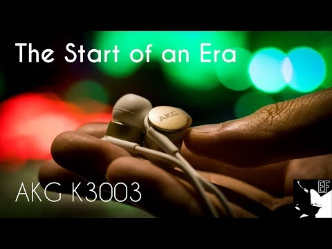 AKG K3003 Detailed Review: The One That Started It All |Earphoneus Fanaticus