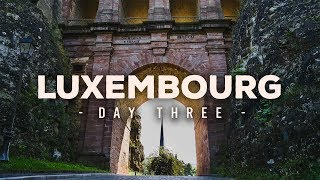 Explore Europe Vlog - Luxembourg - Day 3