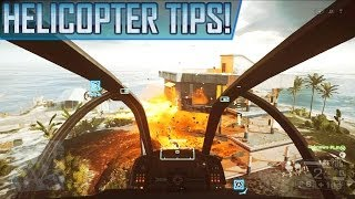 Battlefield 4: How To Fly Helicopters! Helicopter Flying Tips & Tricks (BF4 Gameplay Tutorial Guide)