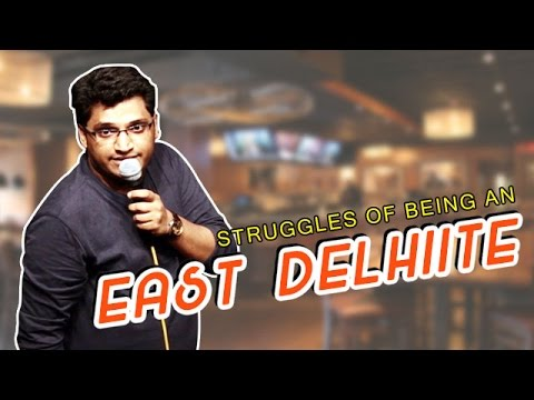 Struggles Of Being An East Delhiite | Stand Up Comedy by Gaurav Gupta