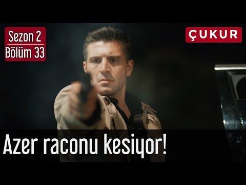 Çukur 2.Sezon 33.Bölüm - Azer Raconu Kesiyor!