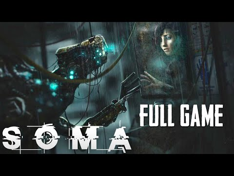 9 Hour SOMA Live Stream (FULL GAME)  Gameplay Walkthrough - NEW SURVIVAL HORROR GAME (PC 1080p)