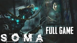 9 Hour SOMA Live Stream (FULL GAME)  Gameplay Walkthrough - NEW SURVIVAL HORROR GAME (PC 1080p)