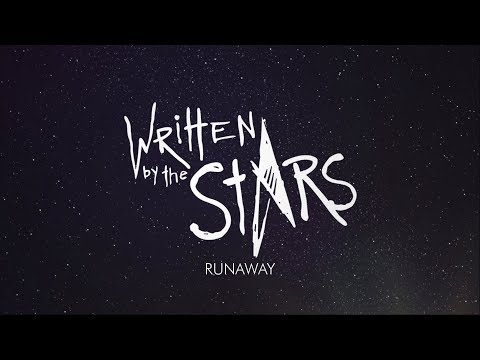 Written By The Stars - Runaway [Official Lyric Video]