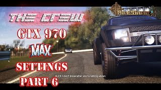 The Crew Walkthrough Gameplay Ultra Max Settings GTX 970 Story Mode Full Game part 6 (PC, PS4)