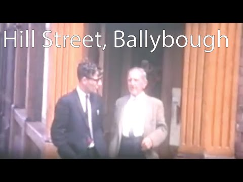 Hill St, & Ballybough, More of Dublin clips # 3