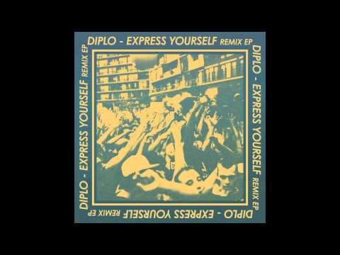 Diplo  Express Yourself feat Nicky Da B Gent & Jawns Remix  Full Stream
