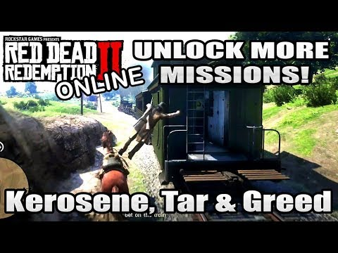 Red Dead Redemption 2 Online: How To Unlock More Missions, Kerosene, Tar & Greed