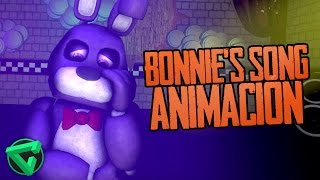 BONNIE'S SONG ANIMACIÓN -
