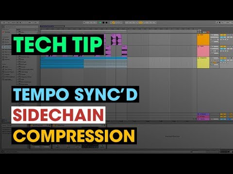 Tech Tip Tempo Sync D Sidechain Compression In Ableton Youtube