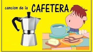 Canción de la cafetera - Canciones infantiles del DVD: Cantando en Amapola