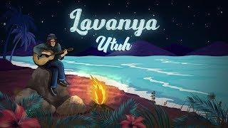 Lavanya - Utuh (Lyric Video)